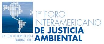 1er Foro Interamericano de Justicia Ambiental