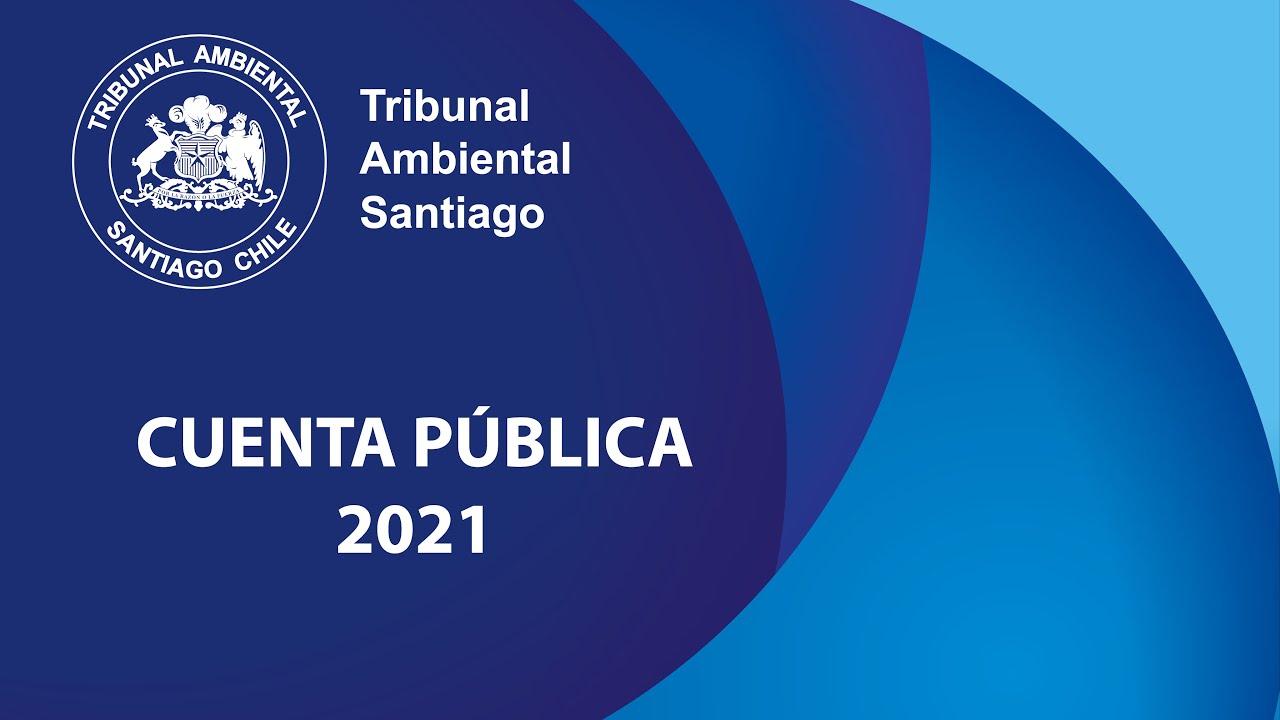 Cuenta publica 2021 Segundo tribunal ambiental