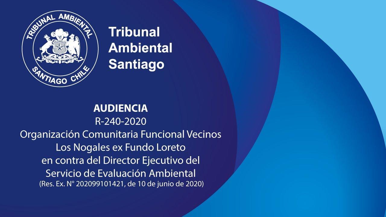R-240-2020, Organización Comunitaria Funcional Vecinos Los Nogales ex Fundo Loreto